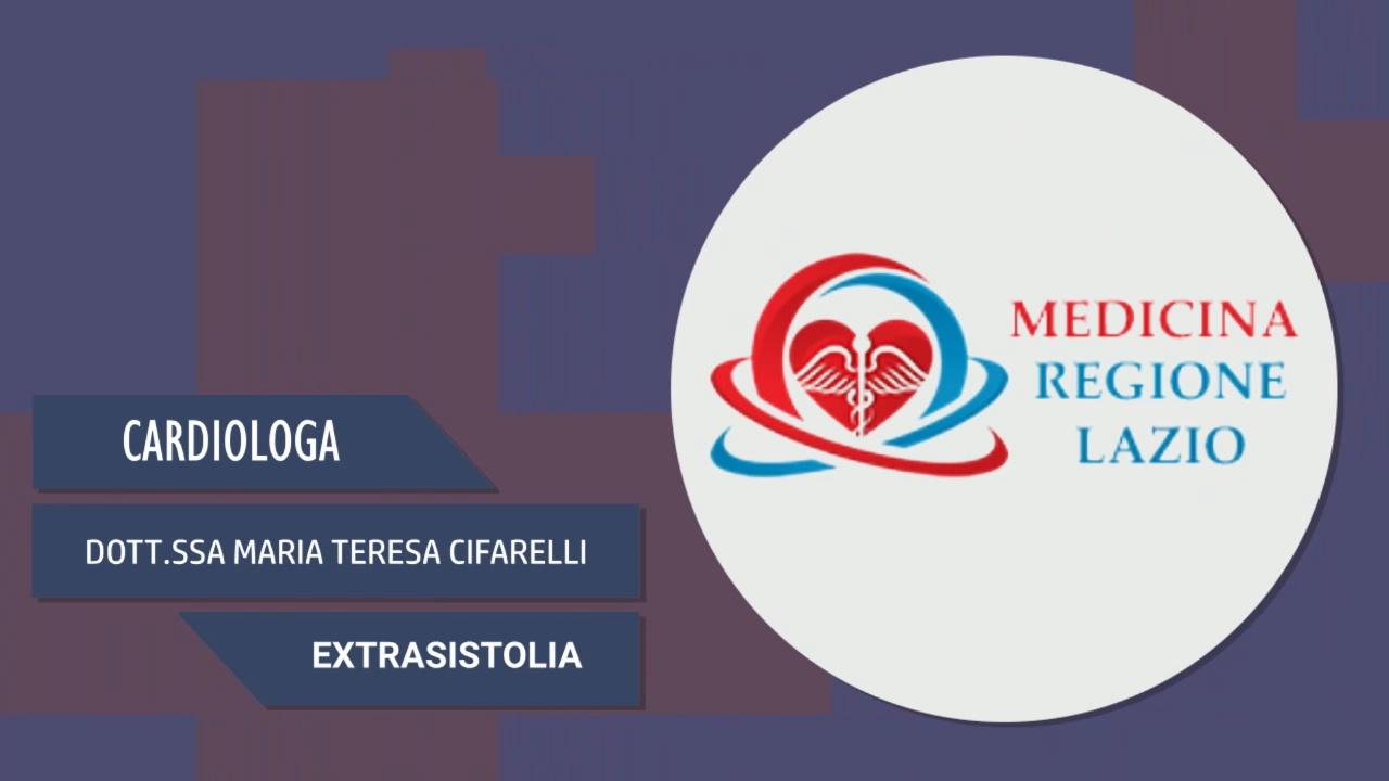 Intervista alla Dott.ssa Maria Teresa Cifarelli – Extrasistolia