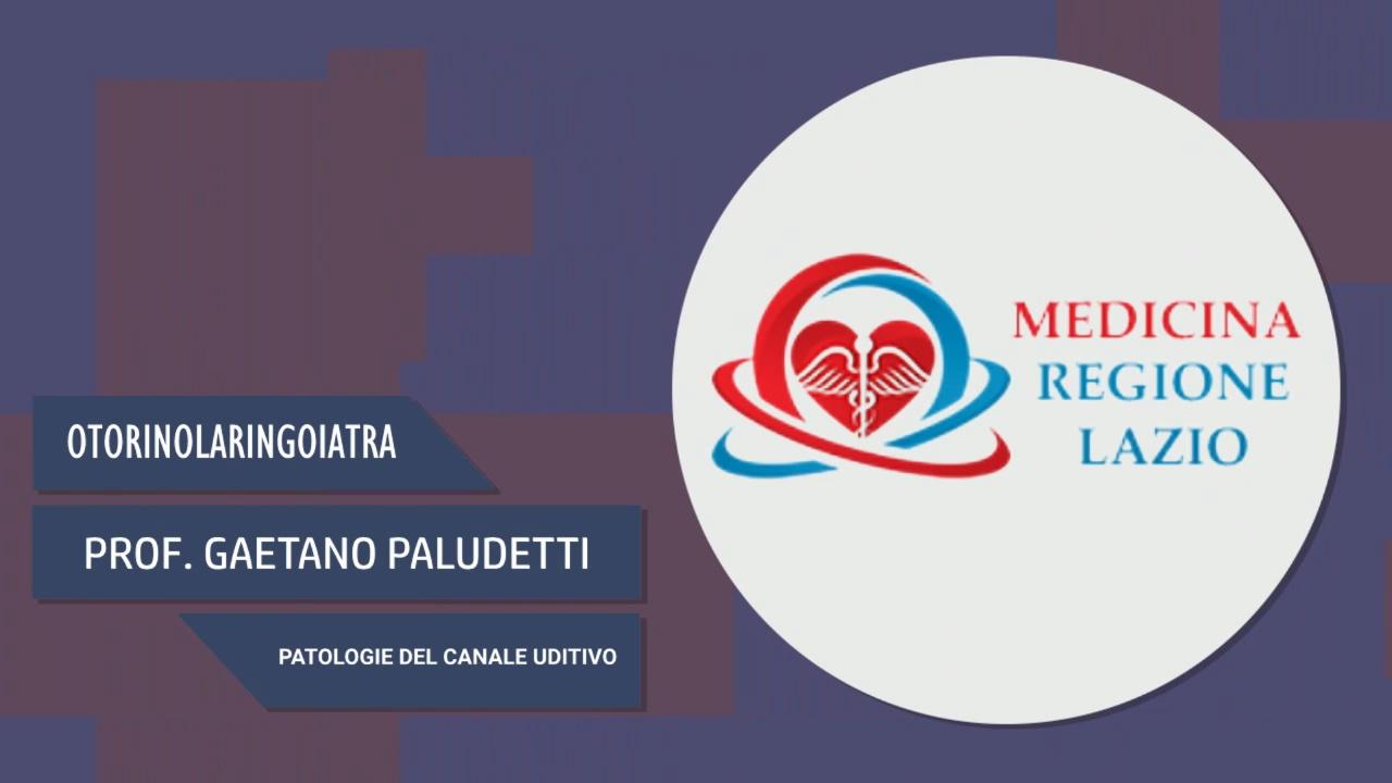 Intervista al Prof. Gaetano Paludetti – Patologie del canale uditivo
