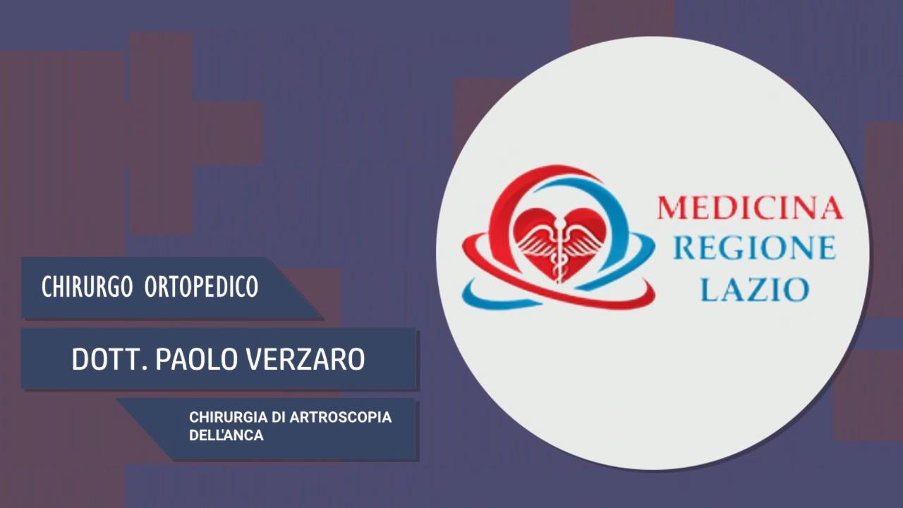 Intervista al Dott. Paolo Verzaro – Chirurgia di artroscopia dell'anca