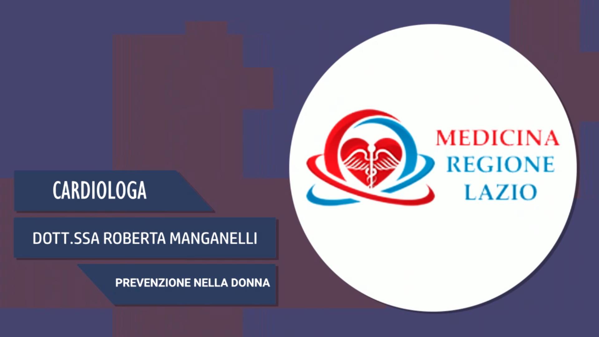 Intervista alla Dott.ssa Roberta Manganelli – Prevenzione nella donna