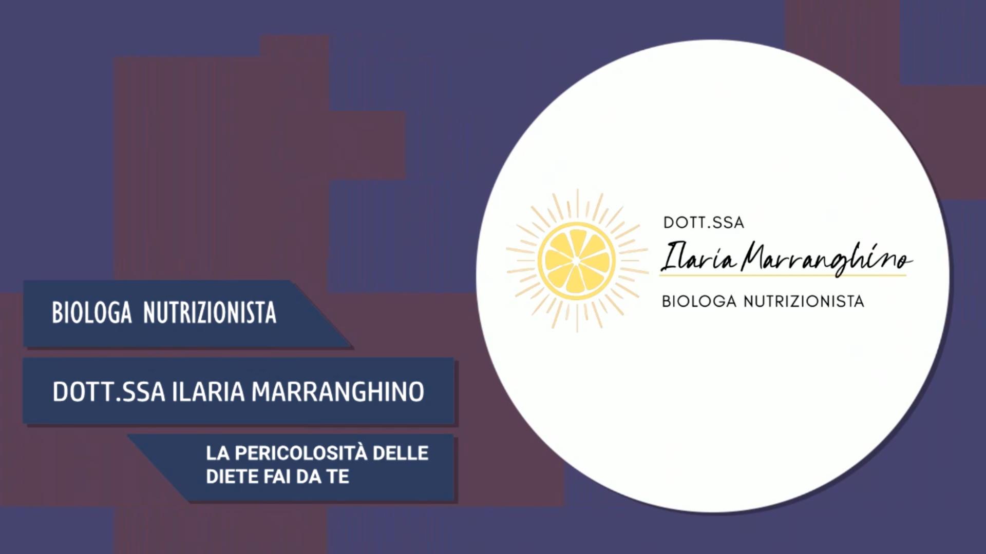 Intervista alla Dott.ssa Ilaria Marranghino – La pericolosità delle diete fai da te