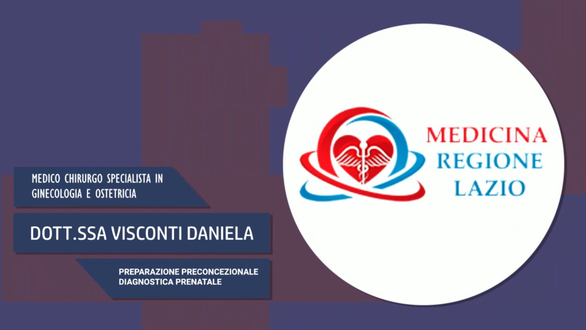 Intervista alla Dott.ssa Daniela Visconti – Preparazione preconcezionale diagnostica