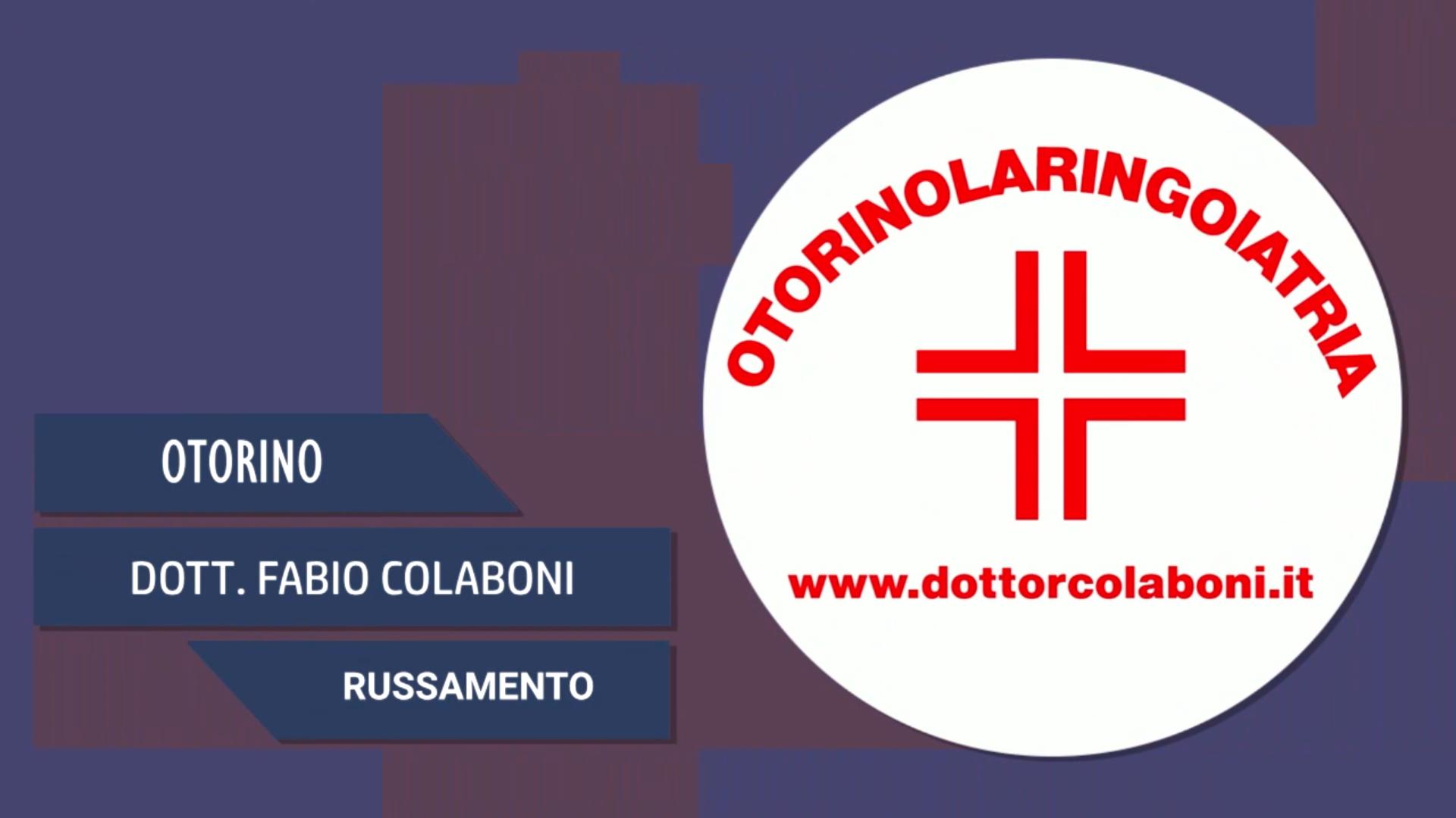 Intervista al Dott. Fabio Colaboni – Russamento