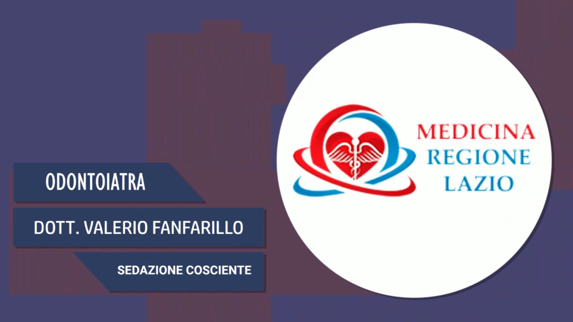 Intervista a Dott. Valerio Fanfarillo – Sedazione cosciente