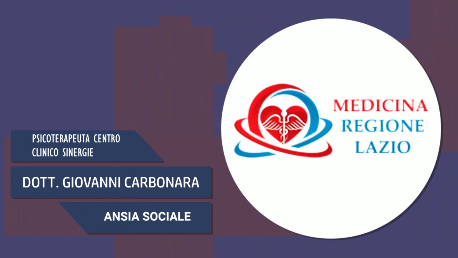 Intervista al Dott. Giovanni Carbonara – Ansia sociale