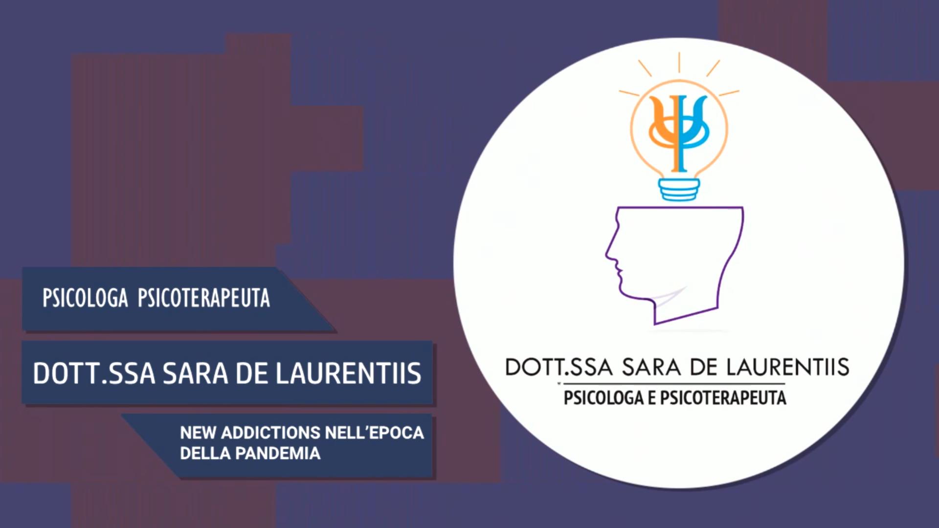 Intervista alla Dott.ssa Sara De Laurentiis – New Addictions nell'epoca della pandemia