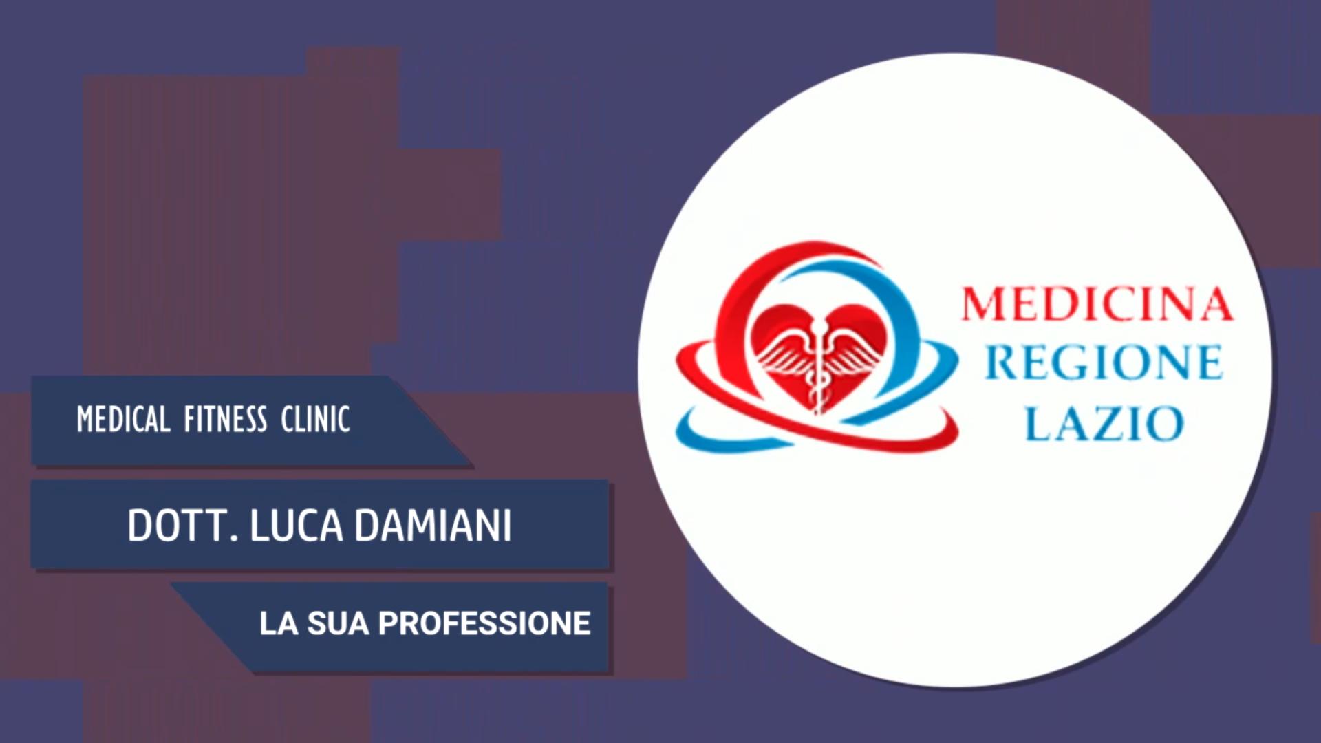 Intervista al Dott. Luca Damiani – La sua professione