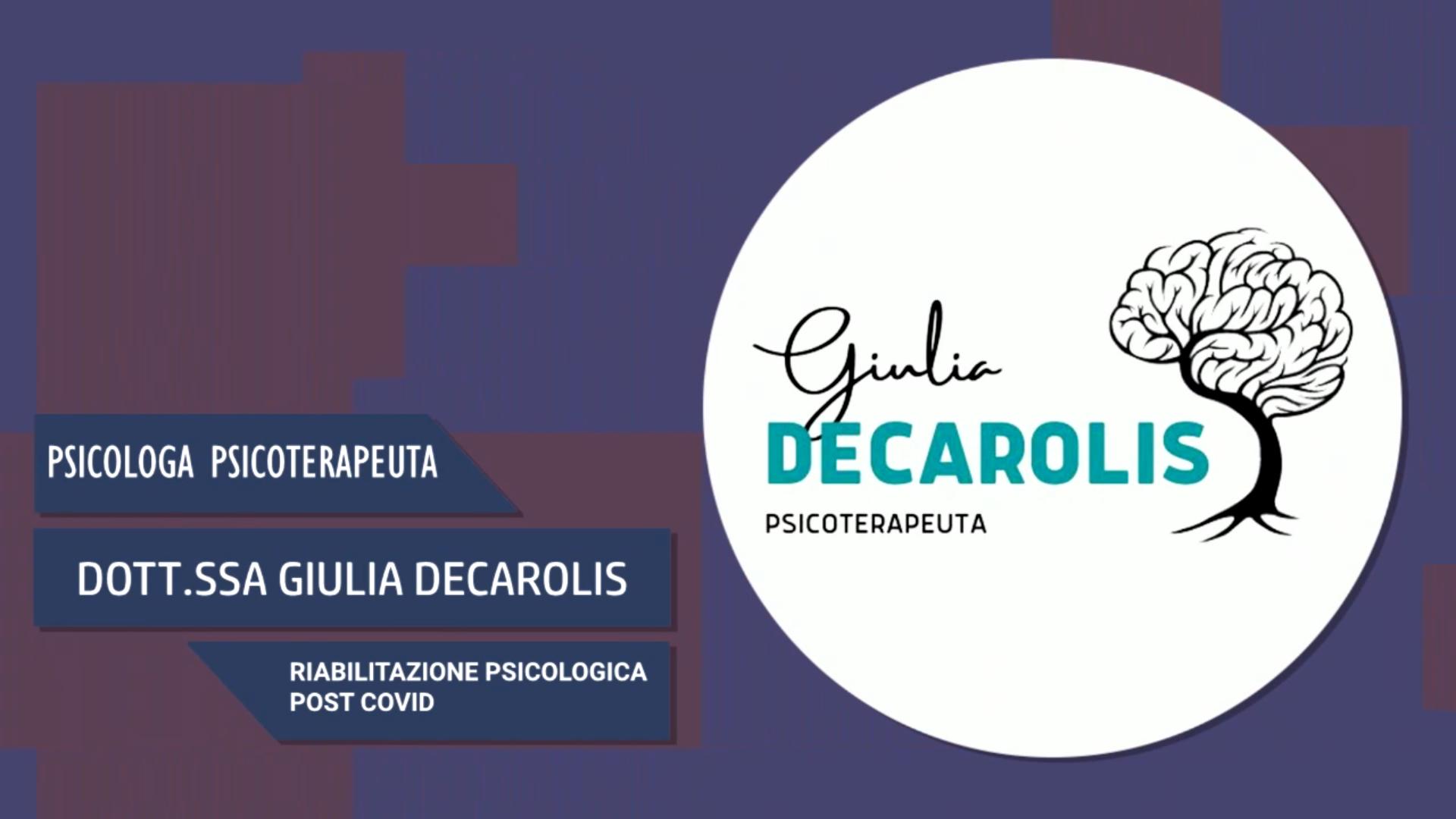 Intervista alla Dott.ssa Giulia De Carolis – Riabilitazione psicologica post covid