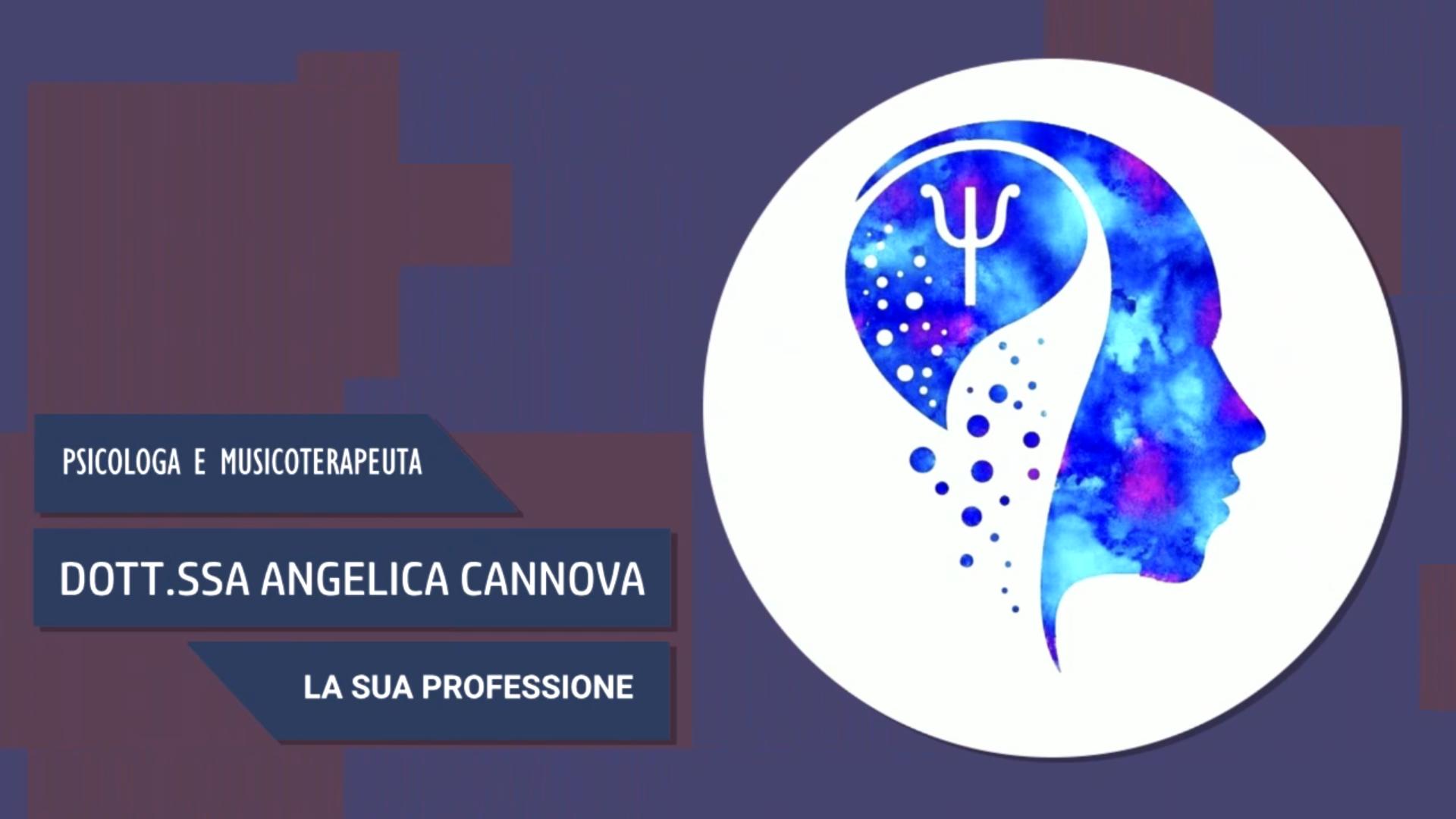 Intervista alla Dott.ssa Angelica Cannova – La sua professione