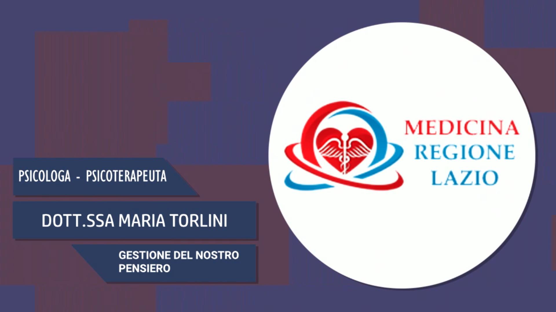 Intervista alla Dott.ssa Maria Torlini – Gestione del nostro pensiero